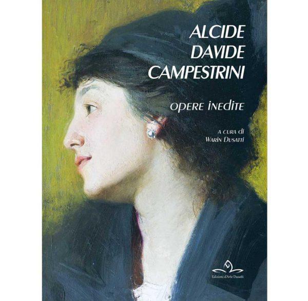 Alcide Davide Campestrini. Opere inedite