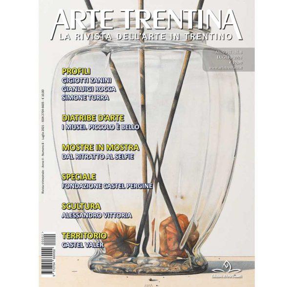 Arte Trentina - N 08 - Luglio 2021 - Copertina